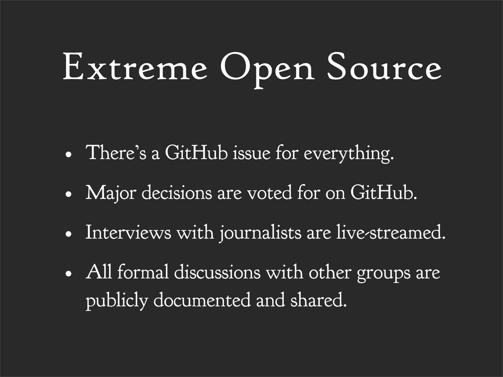Extreme Open Source • There's a GitHub issue fo...