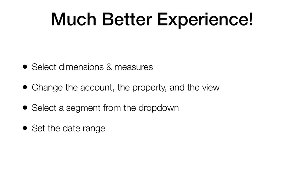 Much Better Experience! • Select dimensions & m...