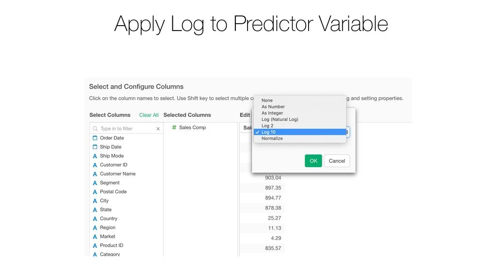 Apply Log to Predictor Variable