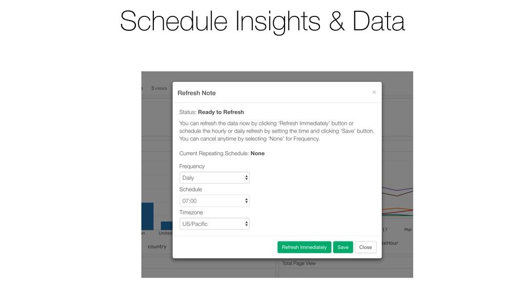 Schedule Insights & Data