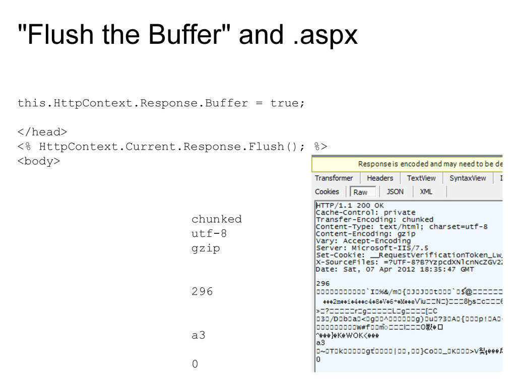 """""""Flush the Buffer"""" and .aspx this.HttpContext.R..."""