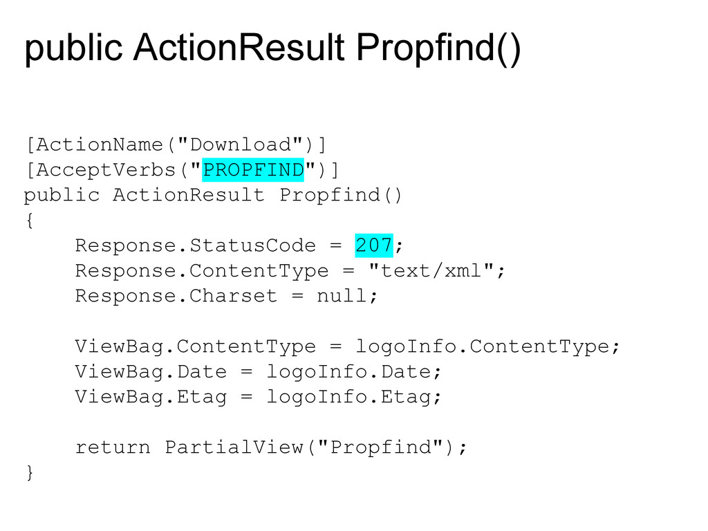 """public ActionResult Propfind() [ActionName(""""Dow..."""