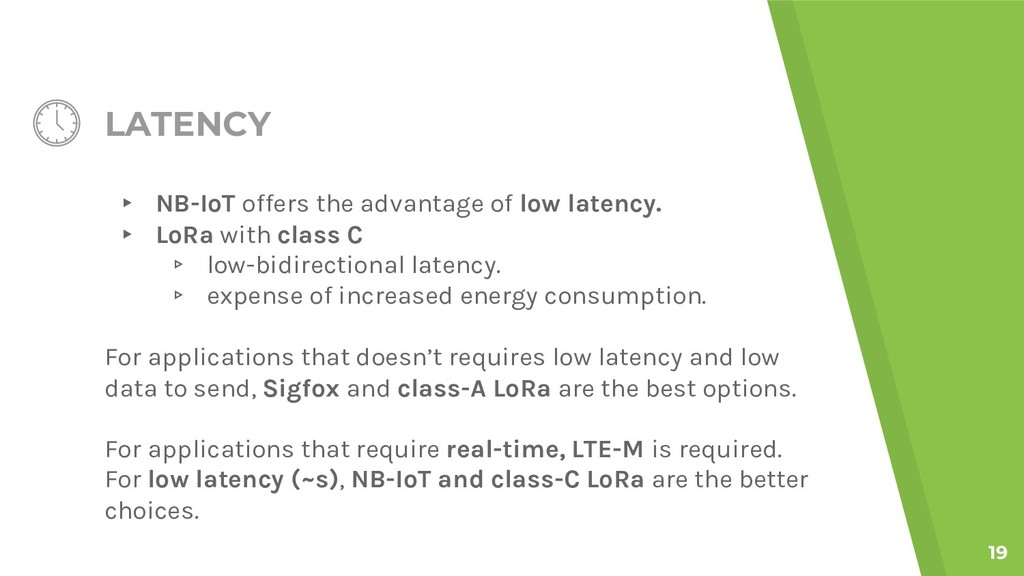 LATENCY ▸ NB-IoT offers the advantage of low la...