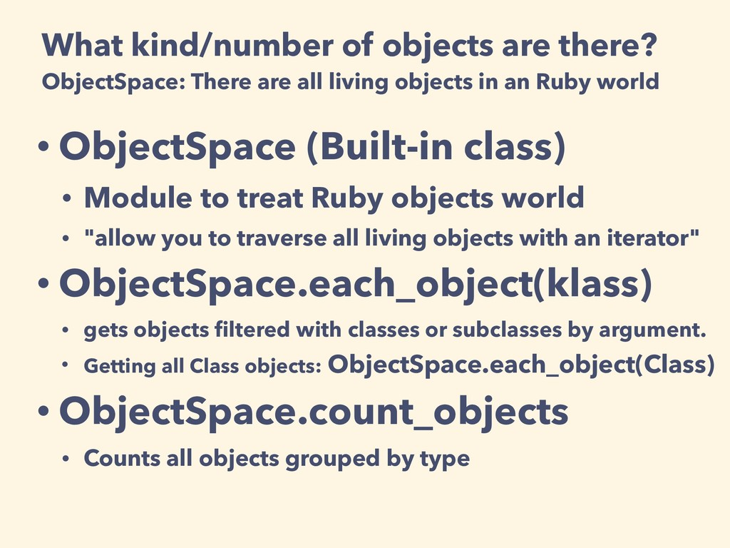 What kind/number of objects are there? ObjectSp...