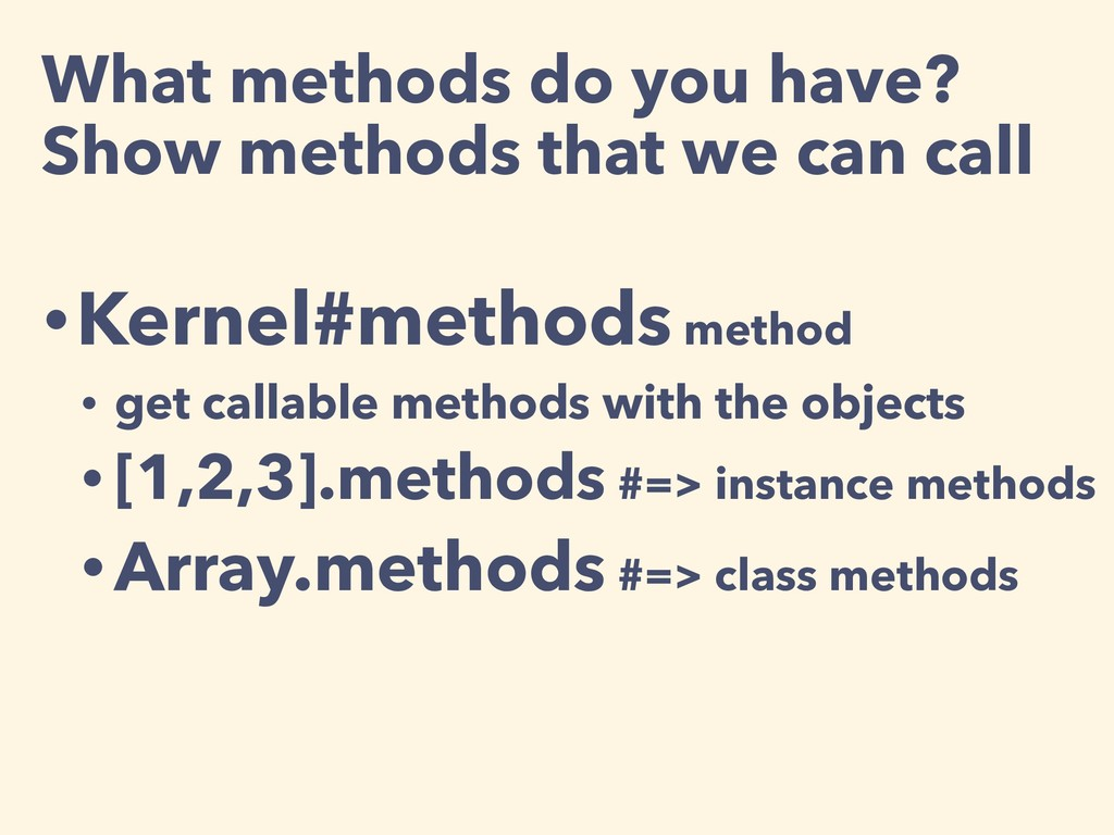 What methods do you have? Show methods that we...