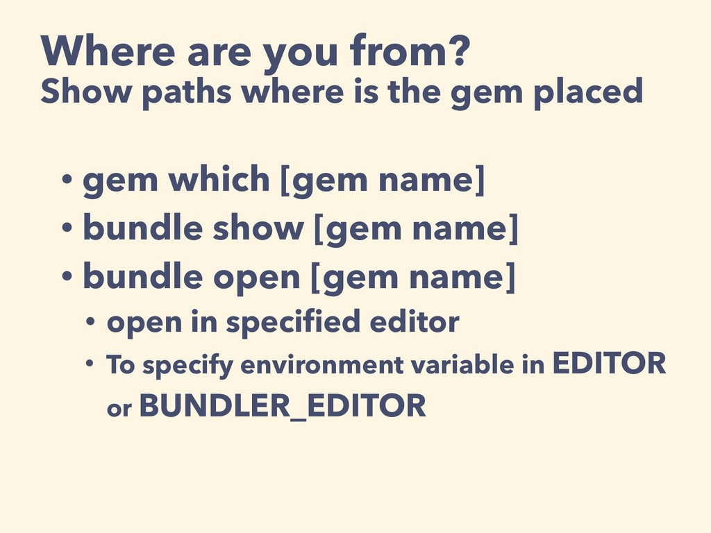 Where are you from? Show paths where is the gem...