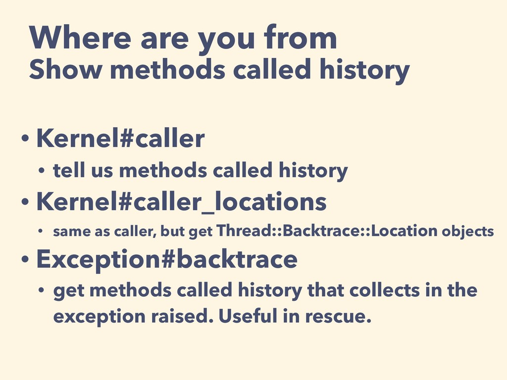 Where are you from Show methods called history ...