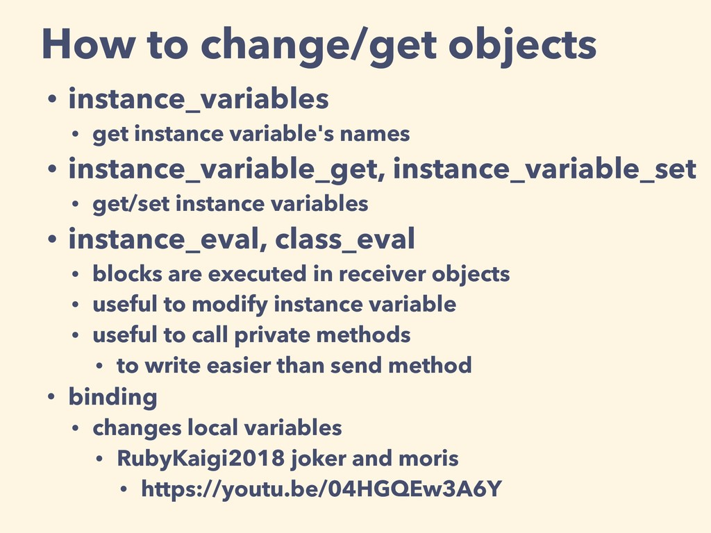How to change/get objects • instance_variables ...