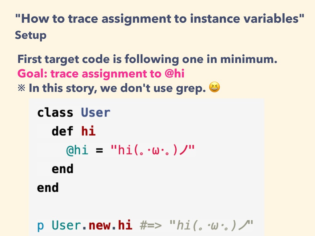 """How to trace assignment to instance variables""..."