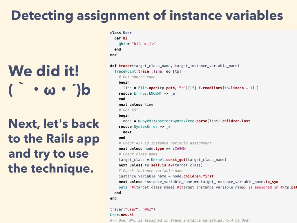 Detecting assignment of instance variables We d...