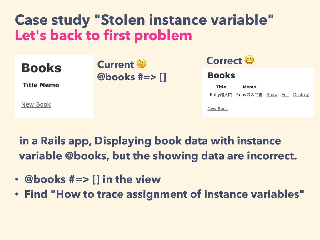 "Case study ""Stolen instance variable"" Let's bac..."