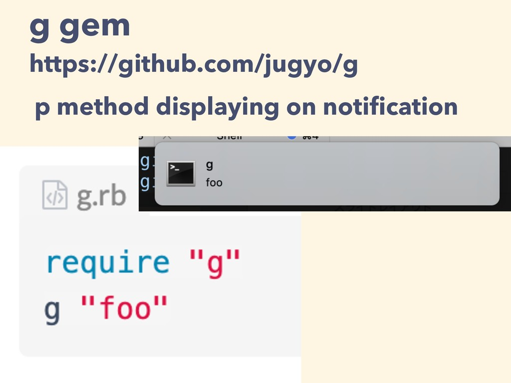 g gem https://github.com/jugyo/g p method displ...