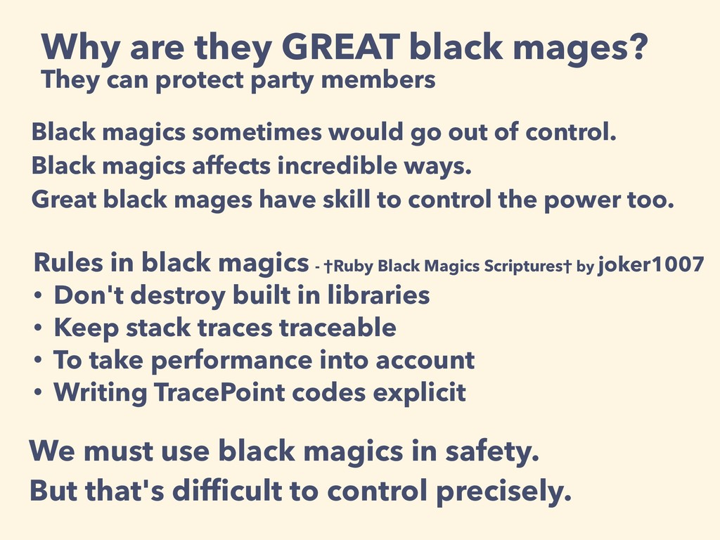 Why are they GREAT black mages? They can protec...