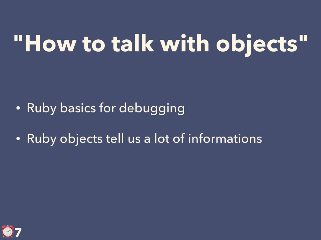 """How to talk with objects"" • Ruby basics for de..."