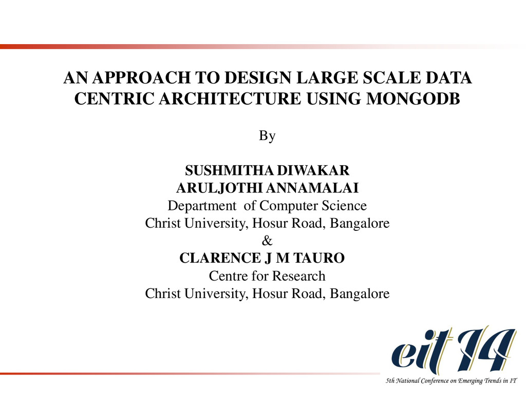 AN APPROACH TO DESIGN LARGE SCALE DATA CENTRIC ...