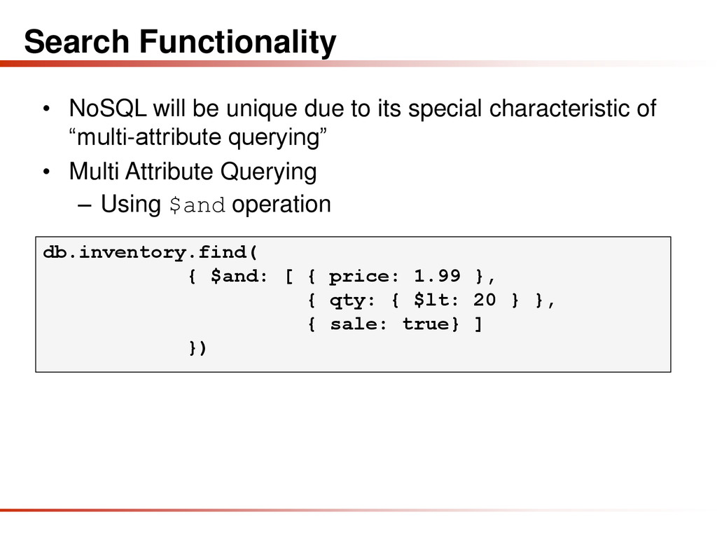 Search Functionality • NoSQL will be unique due...