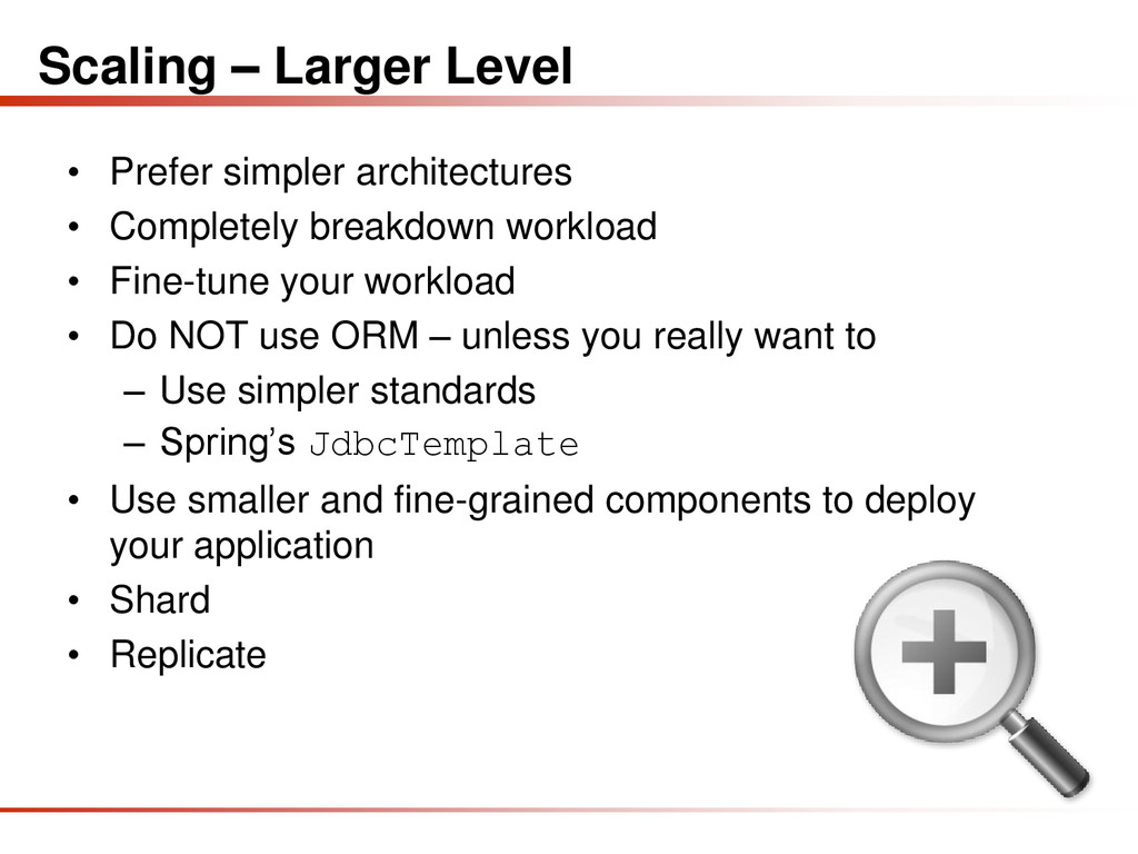 Scaling – Larger Level • Prefer simpler archite...