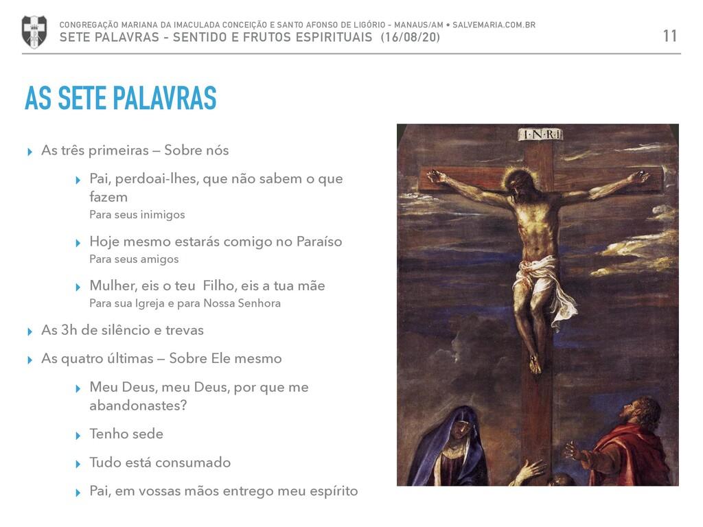 AS SETE PALAVRAS ▸ As três primeiras — Sobre nó...