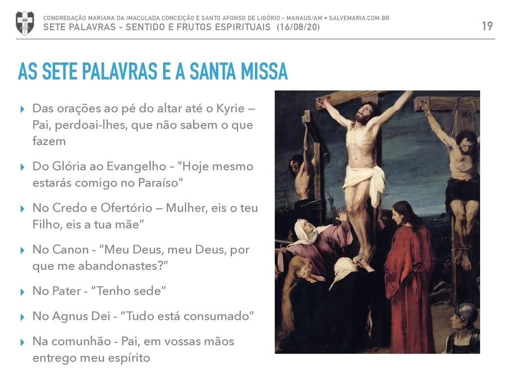AS SETE PALAVRAS E A SANTA MISSA ▸ Das orações ...