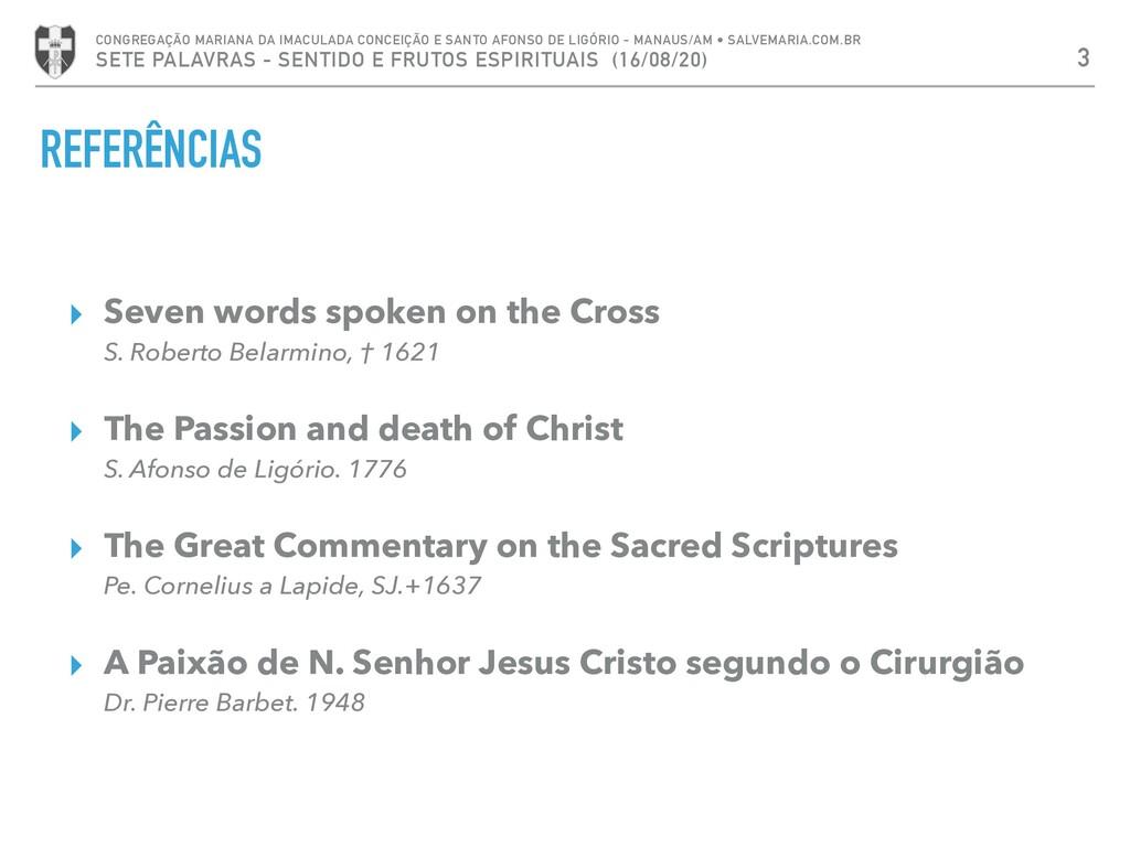 REFERÊNCIAS ▸ Seven words spoken on the Cross S...
