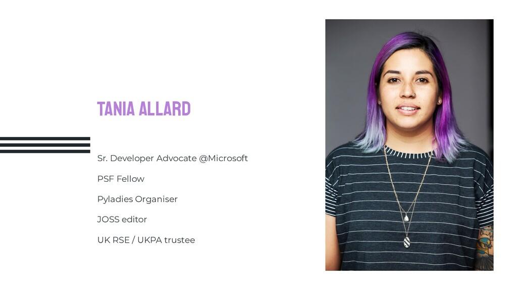 Tania Allard Sr. Developer Advocate @Microsoft ...