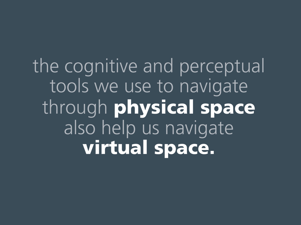 the cognitive and perceptual tools we use to na...