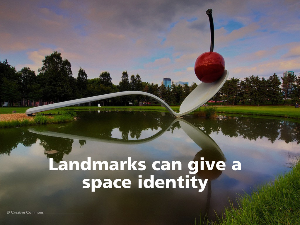 © Creative Commons Landmarks can give a  space...