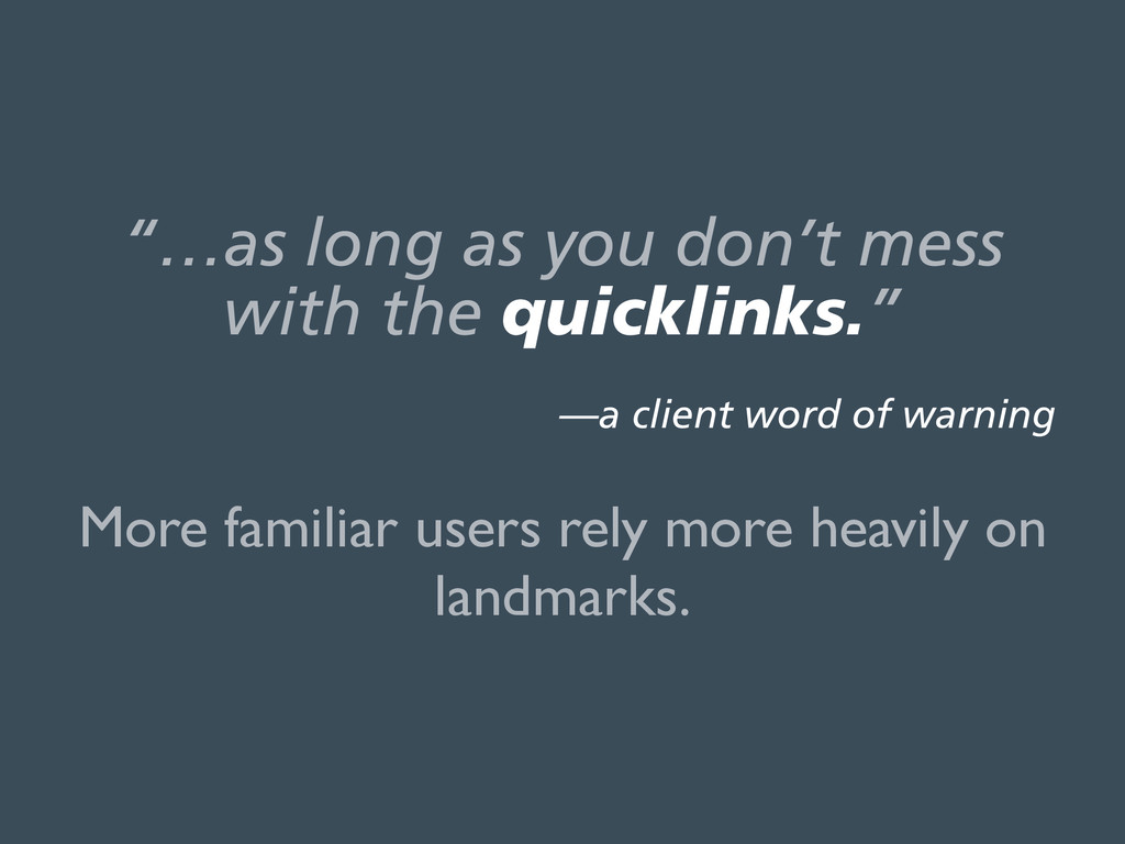 """""""…as long as you don't mess with the quicklink..."""