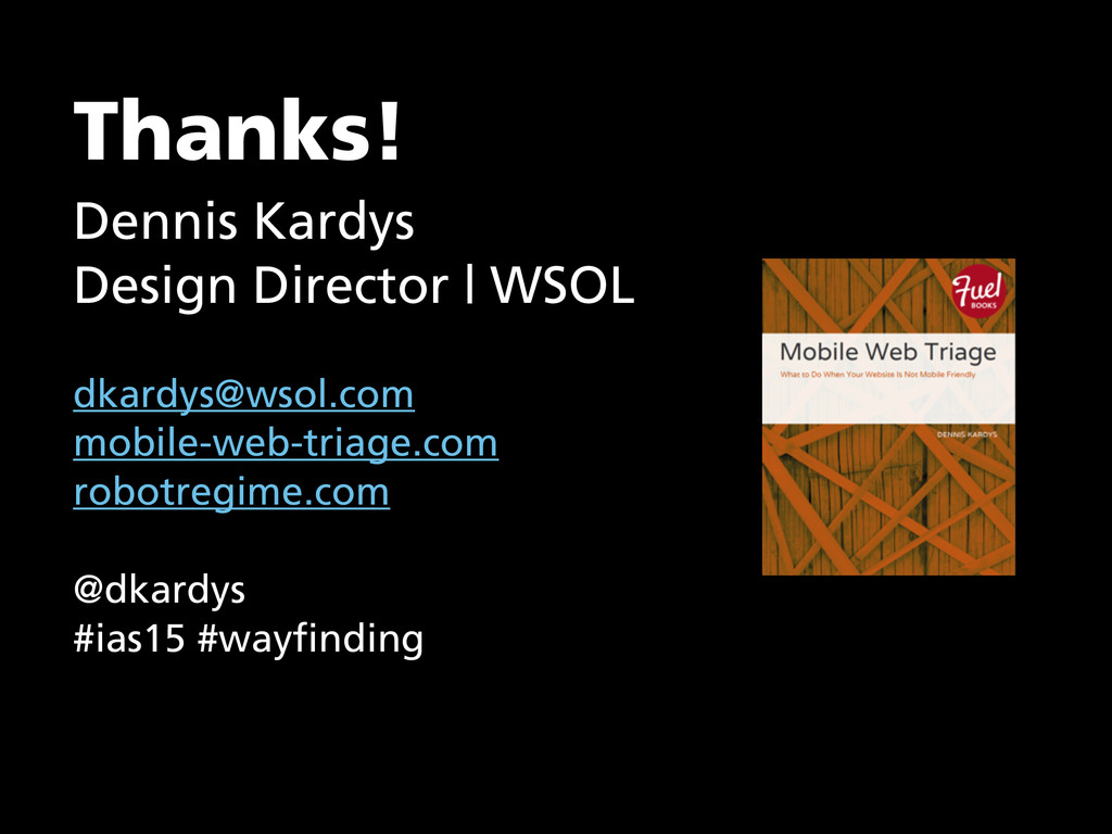 Thanks! Dennis Kardys Design Director   WSOL d...