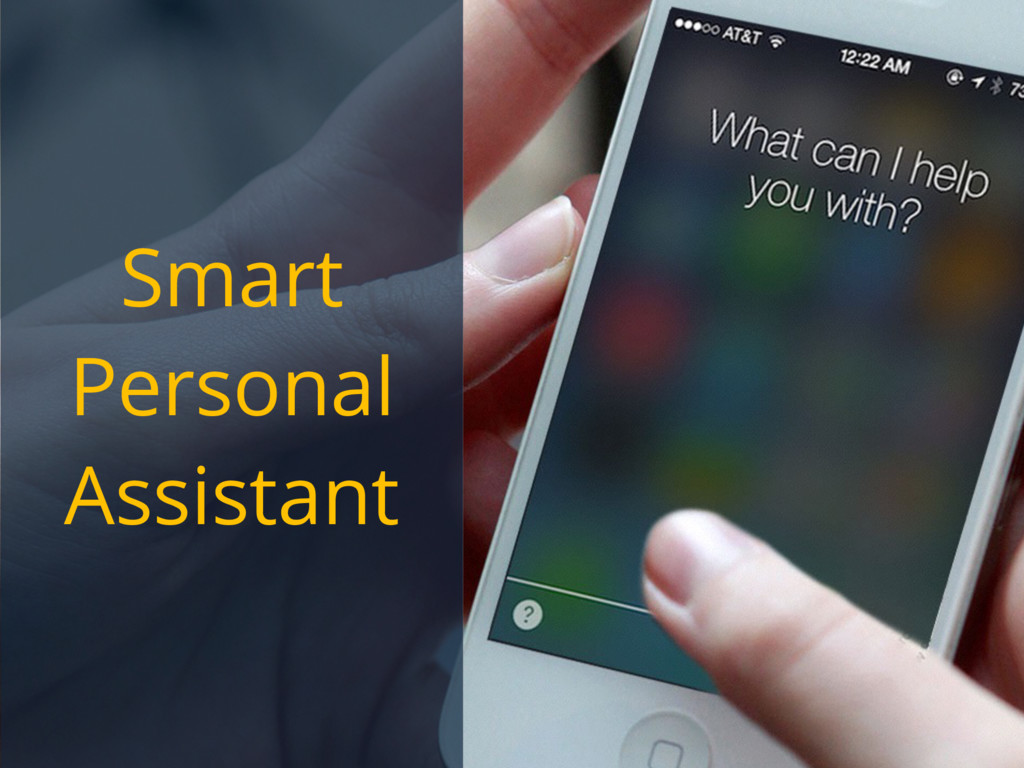 Smart Personal Assistant