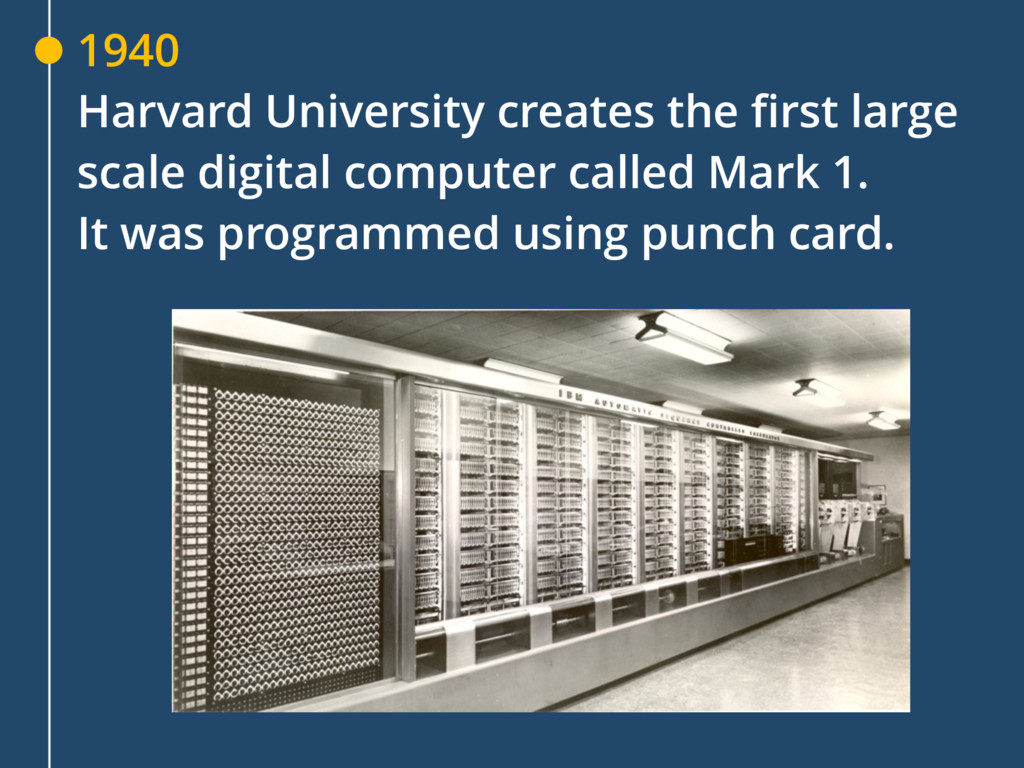 1940 Harvard University creates the first large...