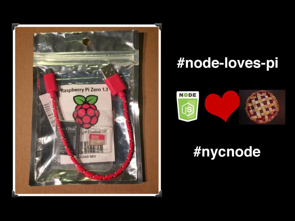 #node-loves-pi #nycnode