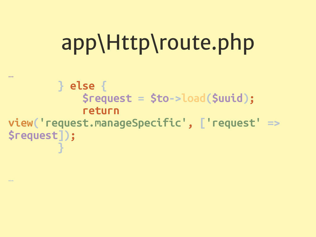 app\Http\route.php … } else { $request = $to-...