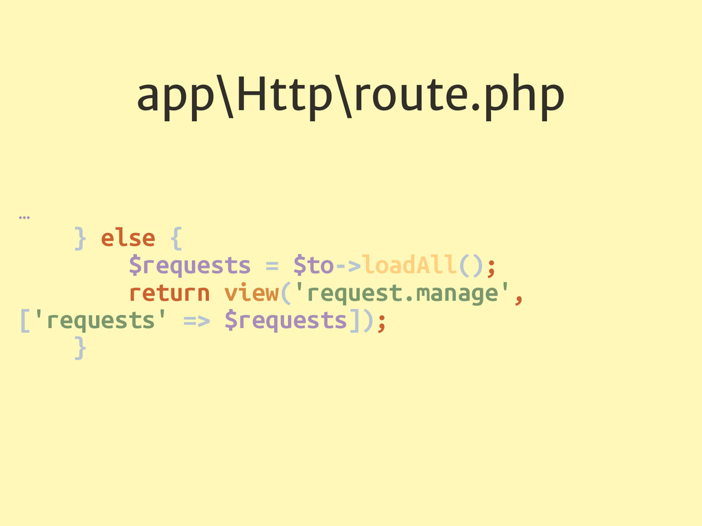 app\Http\route.php … } else { $requests = $to...