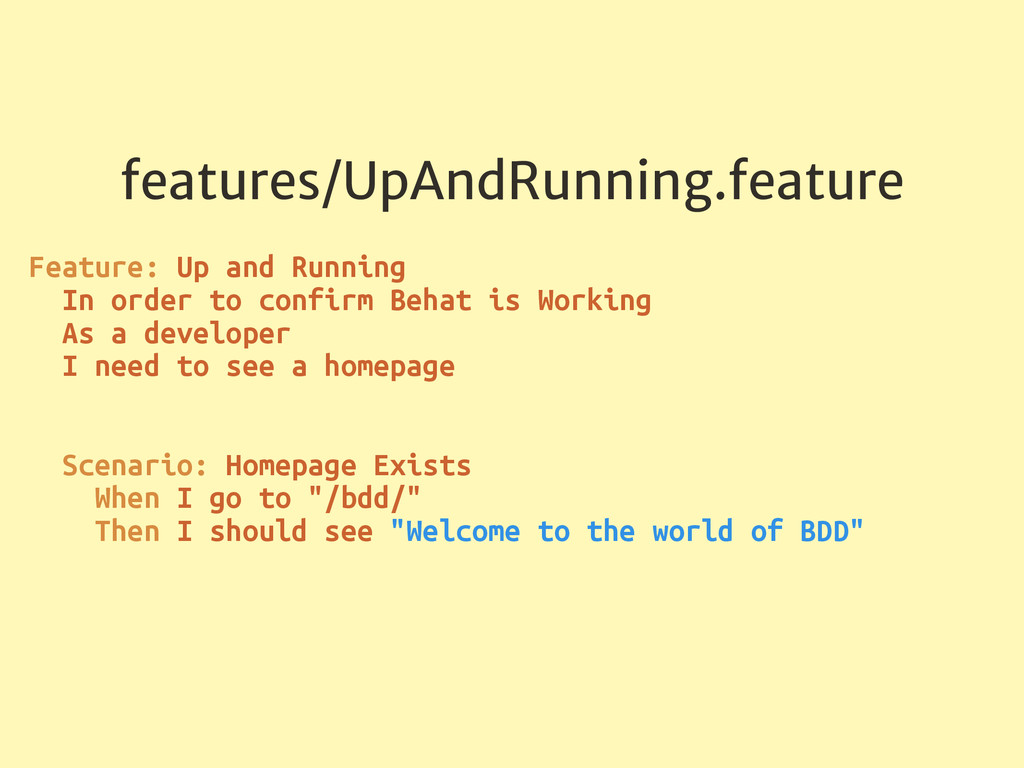 features/UpAndRunning.feature Feature: Up and R...