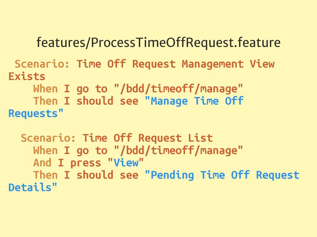 features/ProcessTimeOffRequest.feature Scenario:...