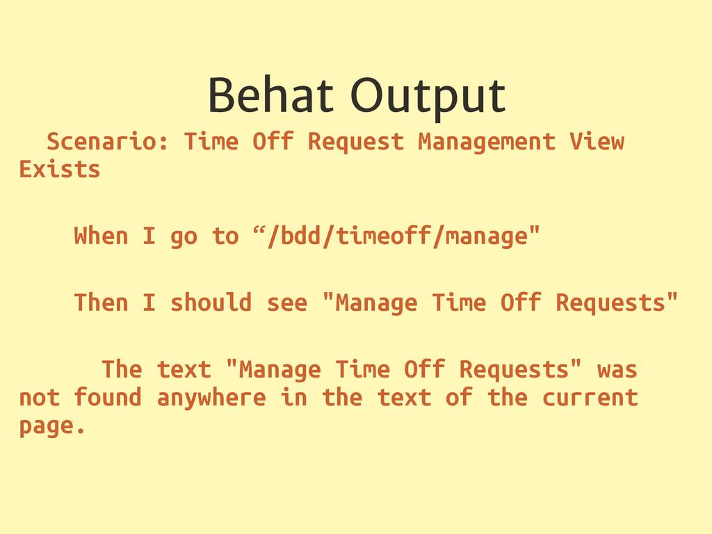 Behat Output Scenario: Time Off Request Managem...