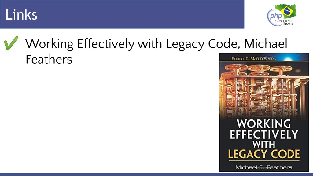 Links ✔ Working Effectively with Legacy Code, M...