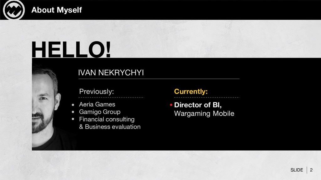SLIDE About Myself HELLO! IVAN NEKRYCHYI Direct...