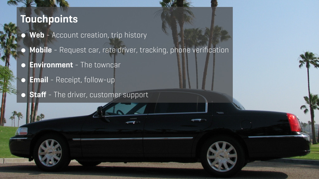 ● Web - Account creation, trip history ● Mobile...