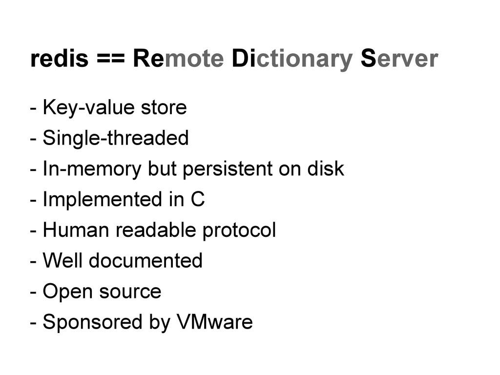 redis == Remote Dictionary Server - Key-value s...