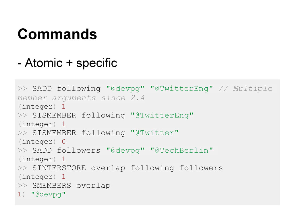 Commands - Atomic + specific >> SADD following ...