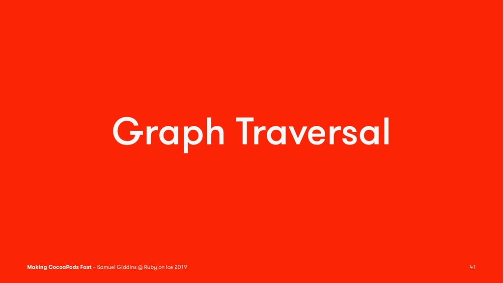 Graph Traversal Making CocoaPods Fast – Samuel ...
