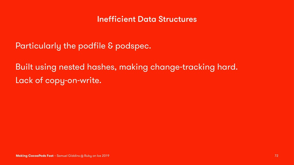 Inefficient Data Structures Particularly the podfi...