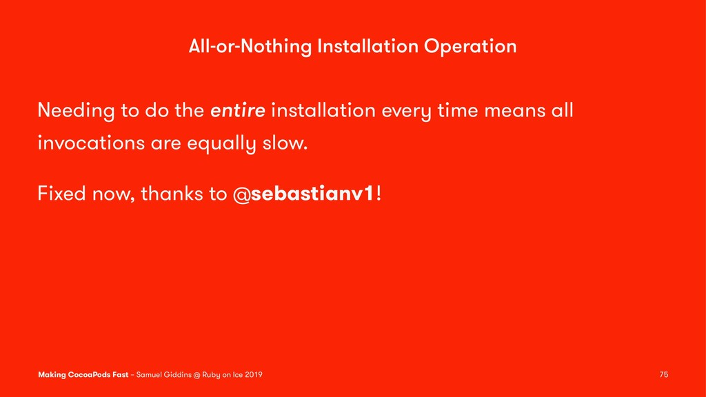 All-or-Nothing Installation Operation Needing t...