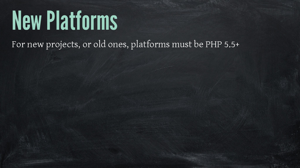 New Platforms For new projects, or old ones, pl...