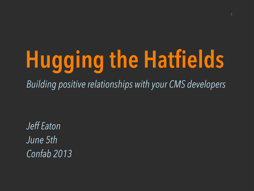 1 Hugging the Hatfields Building positive relat...