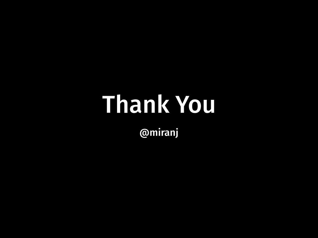Thank You @miranj