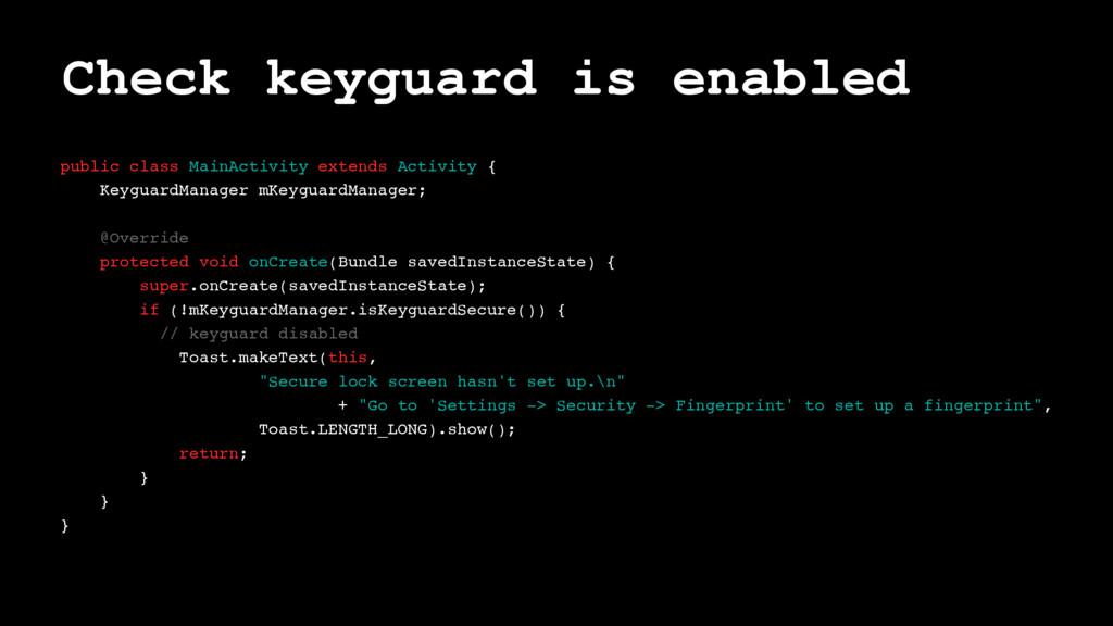 Check keyguard is enabled public class MainActi...