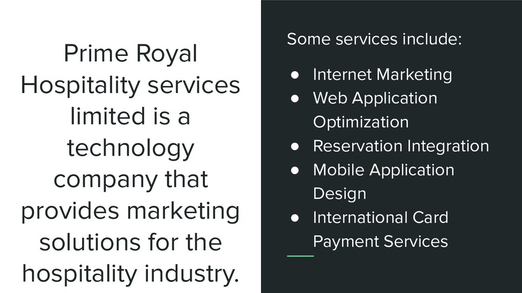 Prime Royal Hospitality services limited is a t...